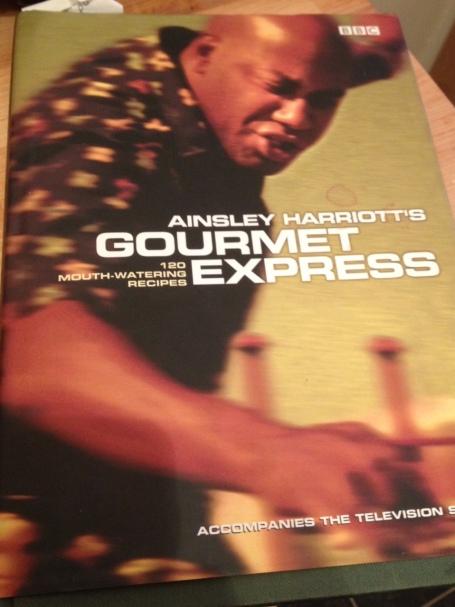 Ainsley Harriot Gourmet Express Book